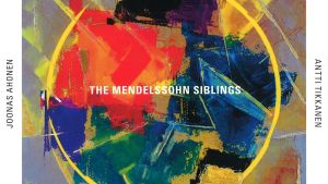 The Mendelssohn Siblings / Rödberg Trio