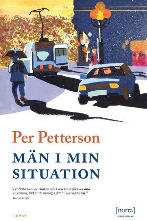"Pärmbilden till Per Pettersons roman ""Män i min situation"". 2019."