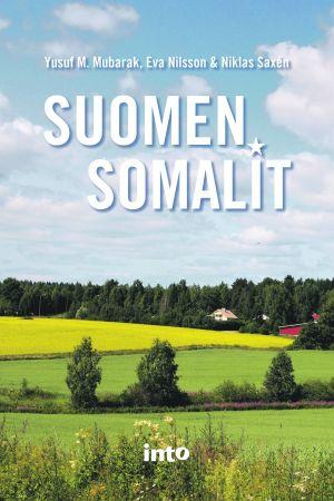 bokpärm Suomen somalit av bl.a. Yusuf Mubarak, förlag Into