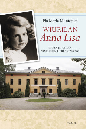 Wiurilan Anna Lisa on Pia Maria Montosen työstämä Anna Louise Standertskjöld-Brüninghausin omaelämänkerta, joka sijoittuu Wiurilan kartanoon.