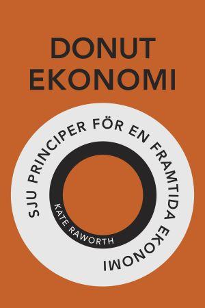 pärm till boken Donutekonomi sju principer för en framtida ekonomi