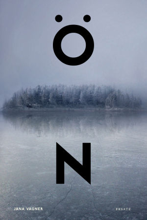 Jana Vagners dystopiska roman Ön