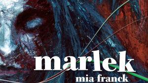 Pärmbilden till Mia Francks  Marlek.