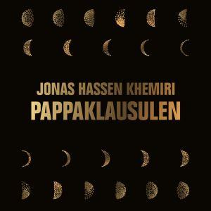 Pärmbild av boken Pappaklausulen skriven av Jonas Hassen Khemiri.