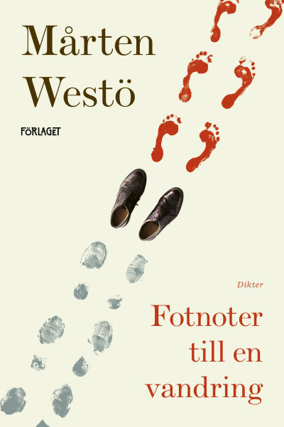 """Pärmen till Mårten Westös lyriksamling """"Fotnoter till en vandring""""."""