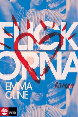 """Pärmbild till Emma Clines roman """"Flickorna""""."""