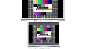 Testikuvan avulla esitelty, miten kuvasuhde vaikuttaa tv-kuvan näkyvyyteen erilaisissa tv-vastaanottomissa.