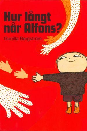 pärmen av Gunilla Bergströms bok Hur långt når Alfons?