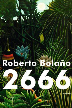 Roberto Bolaño: 2666. Sammakko, 2015