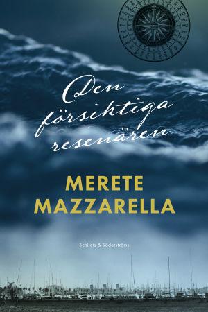 Pärm till Merete Mazzarellas bok Den försiktiga resenären