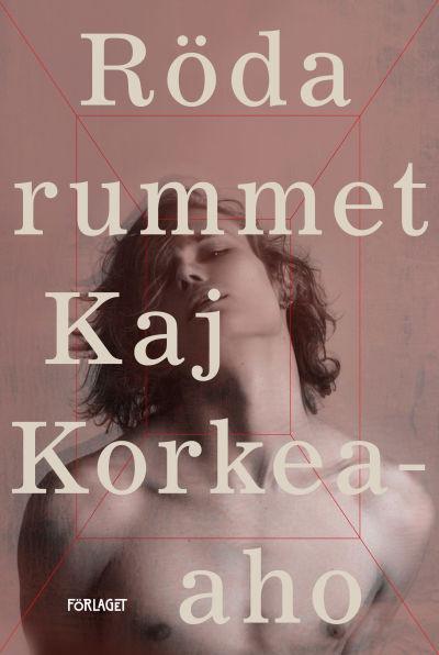 """Pärmen till Kaj Korkea-Ahos roman """"Röda rummet""""."""