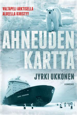 Jyrki Ukkosen Ahneuden kartta -kirjan kansi