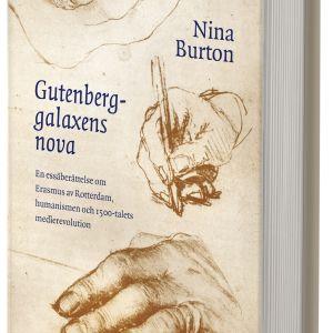 Pärmbilden till Nina Burtons essäbok Gutenberggalaxens nova. 2016.