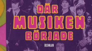 Omslaget till Lars Sunds bok Där musiken började. 2018.