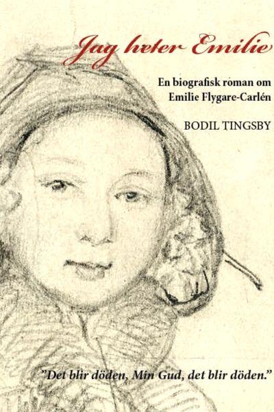 """Pärmbilden till Bodil Tingsbys biografiska roman """"Jag heter Emilie"""". Blyertsteckning från år 1849 av C. Bennet, tecknad på uppdrag av J.V. Snellman."""