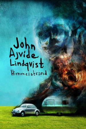 pärmen till John Ajvide Lindqvist Himmelstrand