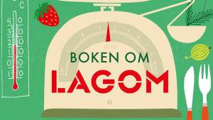 """Detalj ur bokpärmen """"Boken om lagom"""" av Göran Everdahl."""