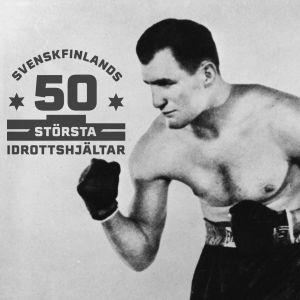 Gunnar Bärlund. Med logon för Svenskfinlands 50 största idrottshjältar.