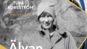 """Pärmbilden till Tuva Korsströms biografi """"Älvan och jordanden En biografi om Mirjam Tuominen och Torsten Korsström. Schildts & Söderströms. 2018."""
