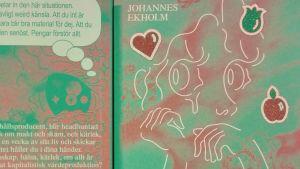 Pärmen till Johannes Ekholms bok Kärlek liksom.