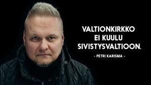 """Petri Karisma henkilökuva & sitaatti: """"Valtionkirkko ei kuulu sivistysvaltioon."""""""