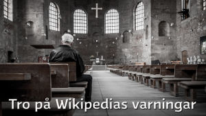 Artikel om Wikipedias tillförlitllighet - ANVÄND INTE!
