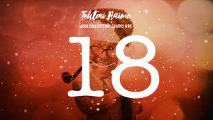 Joulukalenterin luukku 18, numero ja lumihiutaleita, taustalla hahmo.