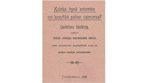 Kuinka hyvä aviomies voi parantaa pahan vaimonsa -oppaan kansi. Tampere, 1898