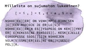 Erityispedagogiikan professori Mikko Aro havainnoillistaa lukihäiriötä näin.