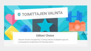 Kuvakaappaus Google Pley -kaupasta: Toimittajien valinta eli Editors' Choice.
