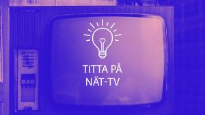 Grafisk bild till text om att se på nät-tv.