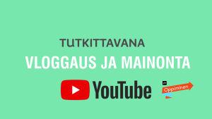 Tekstiä Tapaus Youtube ja piilomainonta