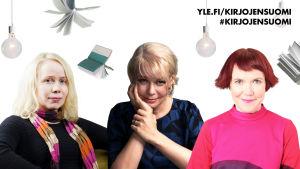 Pauliina Rauhala, Elina Hirvonen ja Rosa Liksom