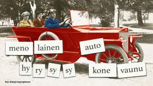 Kuvituskuva: vanha valokuva miehistä autossa, kuvan päällä ehdokkaita auto-sanalle, kuten hyrysysy. Kuvalähde: Helsingin kaupunginmuseo.