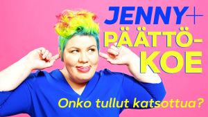 Jenny Lehtinen: Jenny+ päättökoe - onko tullut katsottua?