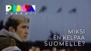 Perjantai-dokkari: Miksi en kelpaa Suomelle?