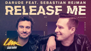 Darude feat. Sebastian Rejman: Release Me -kansikuva