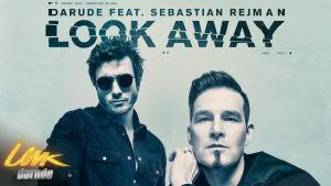 Darude feat. Sebastian Rejman: Look Away -kappaleen levynkansi