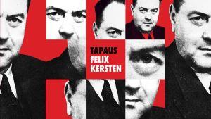 Graafinen kuva, jossa Felix Kerstenin kasvot ja tekstinä podcastin nimi