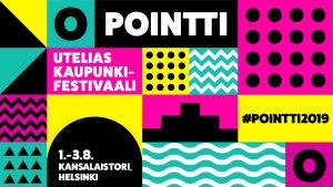 Pointti-tapahtuman värikäs grafiikka. Pointti -utelias kaupunkifestivaali 1.-3.3.2019 Helsingin Kansalaistorilla.