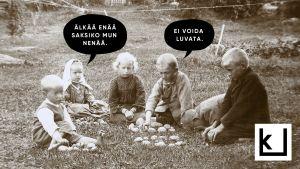 """Kuvassa näkyy lapsia 1910-luvulta. Yksi vakavahko lapsi pyytää, että muut eivät saksisi enää hänen nenäänsä. """"Ei voida luvata"""", toinen vastaa."""
