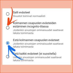 Kuvakaappaus puhelimen Chrome-selaimesta: Valittuna Estä kolmannen osapuolen evästeet.