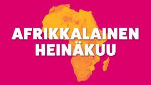 """Tunnuskuva Yle Radio 1:n vuoden 2020 teemaheinäkuulle """"Afrikkalainen heinäkuu"""""""