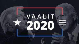 Graafinen kuva, jonka edustalla lukee Vaalit 2020. Kuvan taustalla Donald Trump ja Joe Biden.