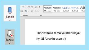Kuvakaappaus Microsoft Word -ohjelmasta: Sanelupainike sekä esimerkkiteksti, jossa näkyy välimerkkien tunnistaminen.