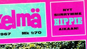"""Osa Iskelmä-lehden kannesta vuonna 1967, teksti """"Nyt siirrymme hippie-aikaan!"""""""
