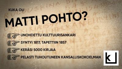 Infografiikka, jossa kerrotaan kuka oli Matti Pohto.