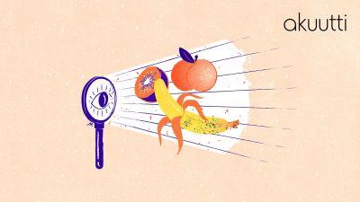 Kuvituskuva: Suurennuslasiin piirretty silmä katselee edessään näkyviä hedelmiä: kiivi, persikka ja banaani.