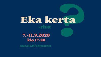 """teksti """"eka kerta? 7.-11.9.2020 klo 17-20 yle.fi/abitreenit"""""""