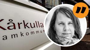 En citatbild på redaktör Maria Nylund ovanpå en bild på Kårkulla samkommun.